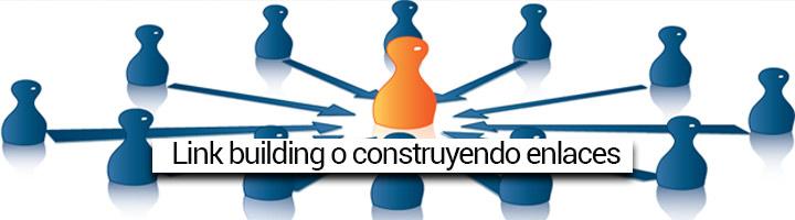 link building, o creando enlaces